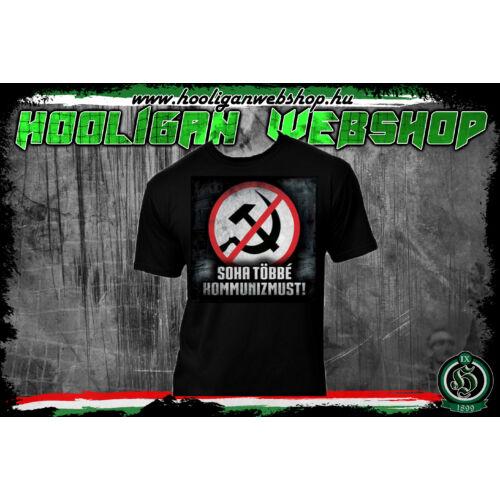 Soha többé kommunizmus férfi póló